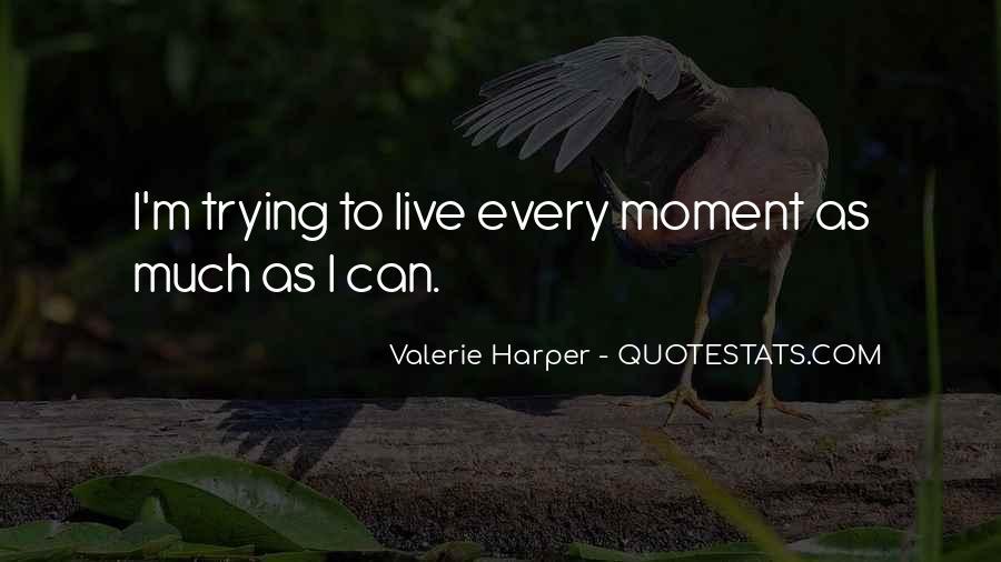 Valerie Harper Quotes #1381235