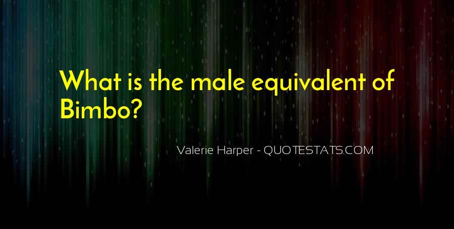 Valerie Harper Quotes #550368