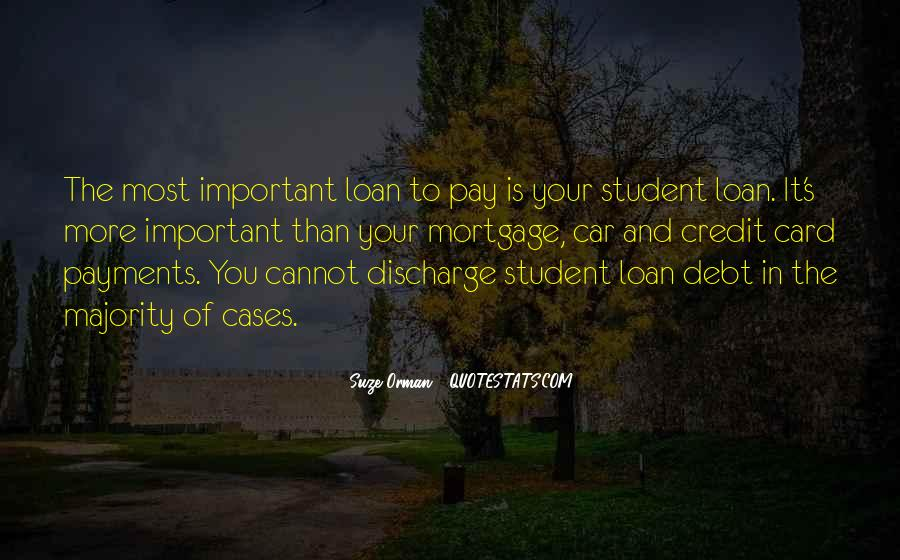 Quotes About Student Debt #1334240