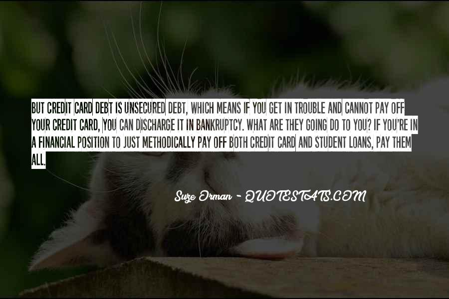 Quotes About Student Debt #1619465