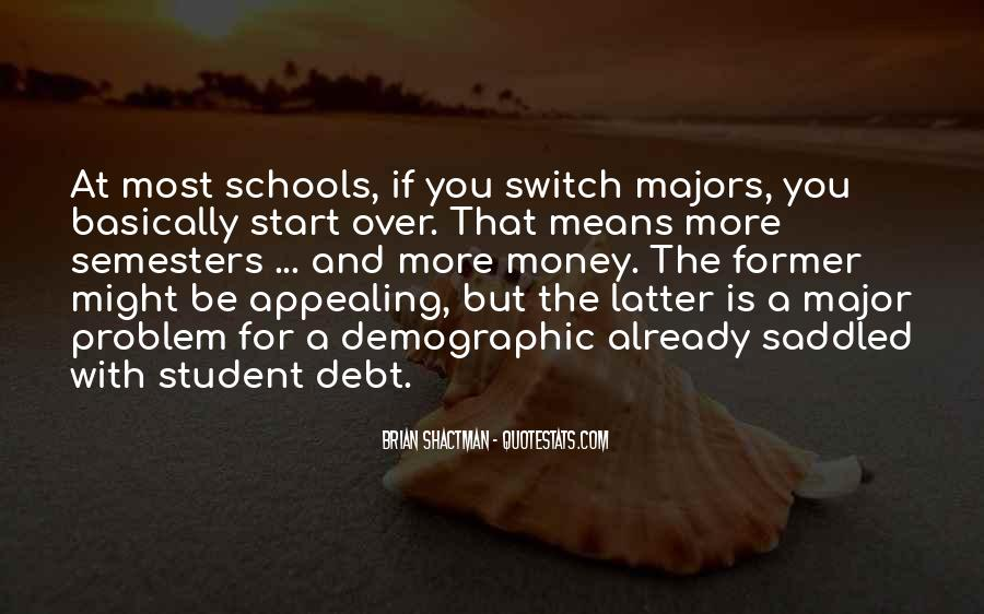 Quotes About Student Debt #382395