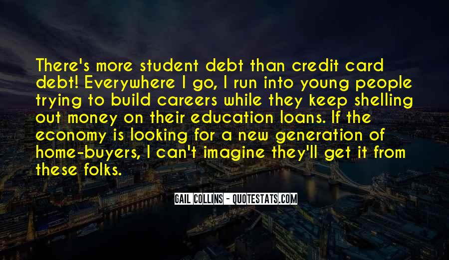 Quotes About Student Debt #626398