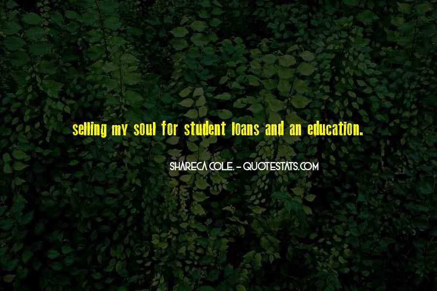 Quotes About Student Debt #913760