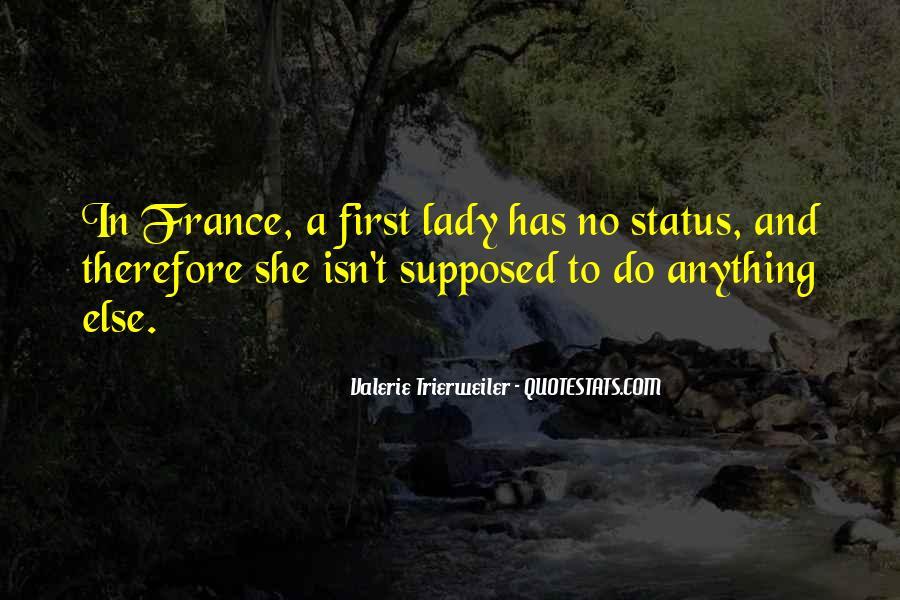Valerie Trierweiler Quotes #1168595