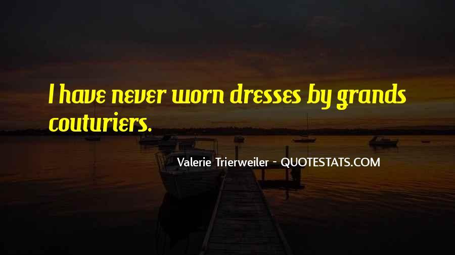 Valerie Trierweiler Quotes #1871911
