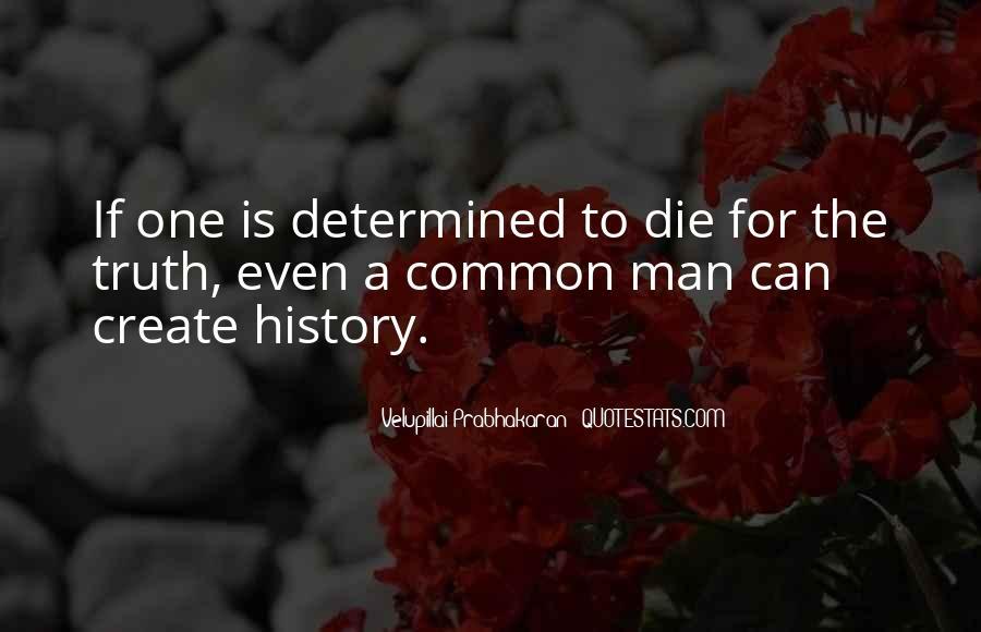 Velupillai Prabhakaran Quotes #1404917