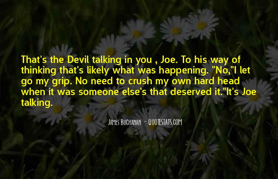 Quotes About Hard To Let You Go #1201976