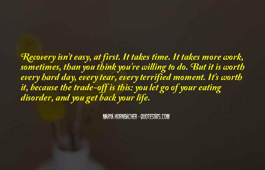 Quotes About Hard To Let You Go #1345896