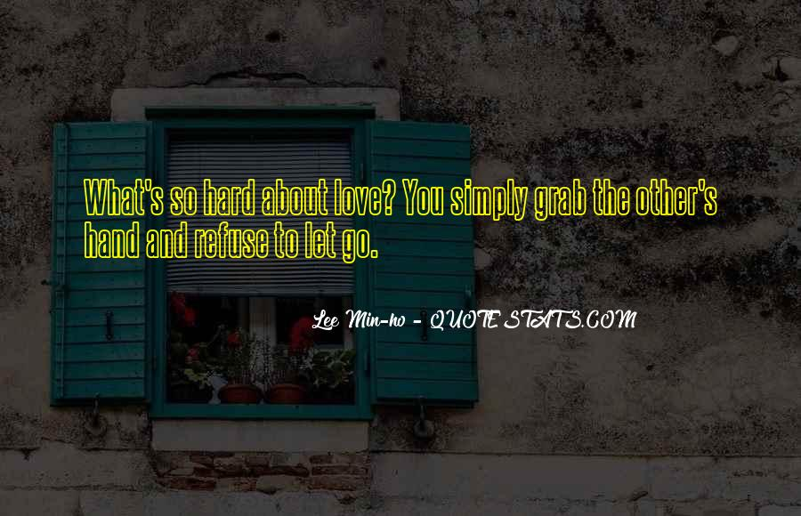 Quotes About Hard To Let You Go #1712682