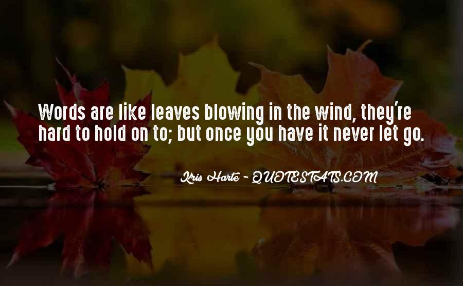 Quotes About Hard To Let You Go #1804521