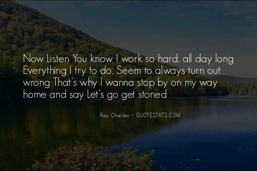 Quotes About Hard To Let You Go #289357