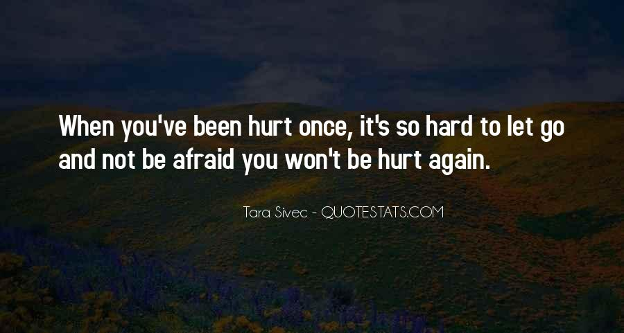 Quotes About Hard To Let You Go #38247