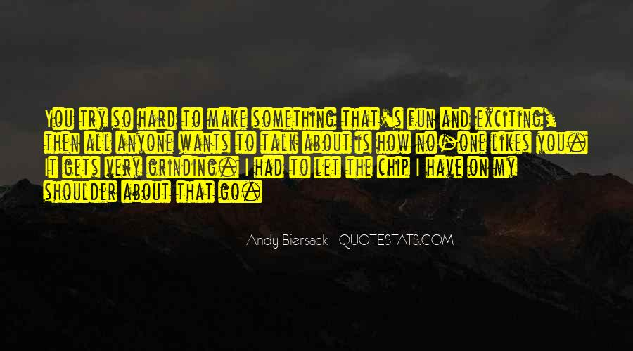 Quotes About Hard To Let You Go #417002