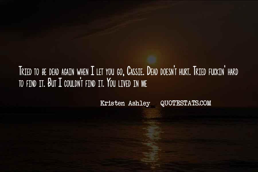 Quotes About Hard To Let You Go #574687