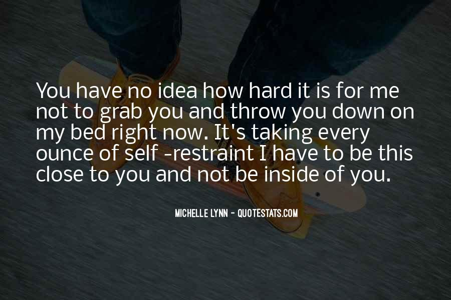 Quotes About Hard To Let You Go #685759
