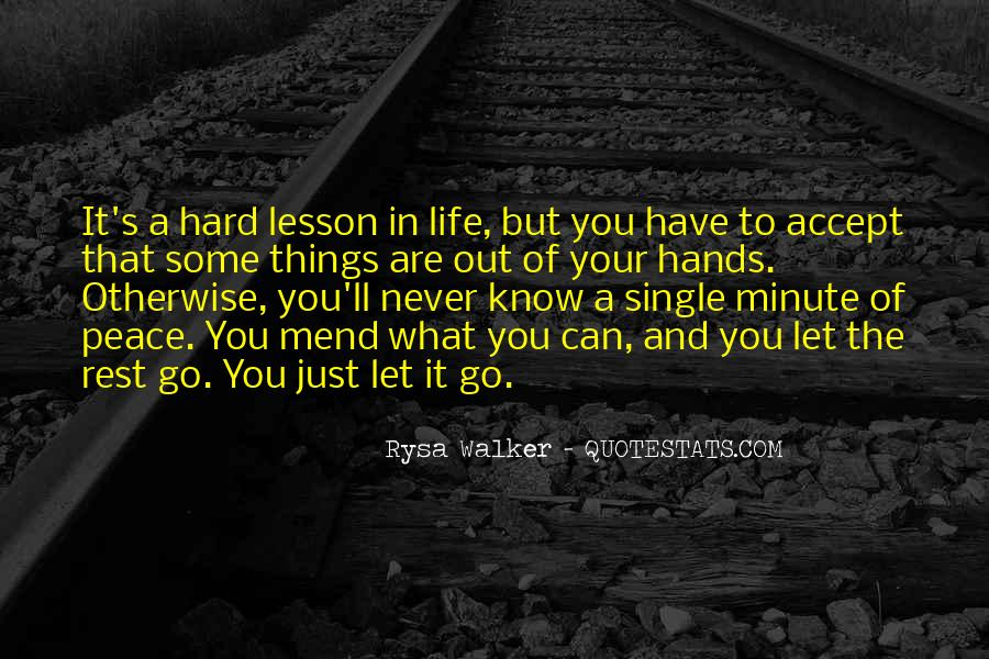 Quotes About Hard To Let You Go #758974