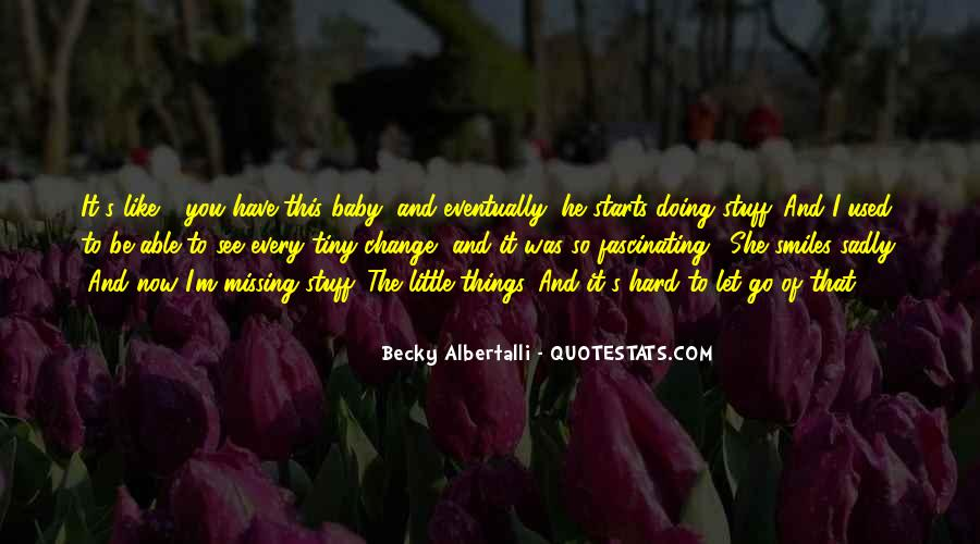 Quotes About Hard To Let You Go #770458