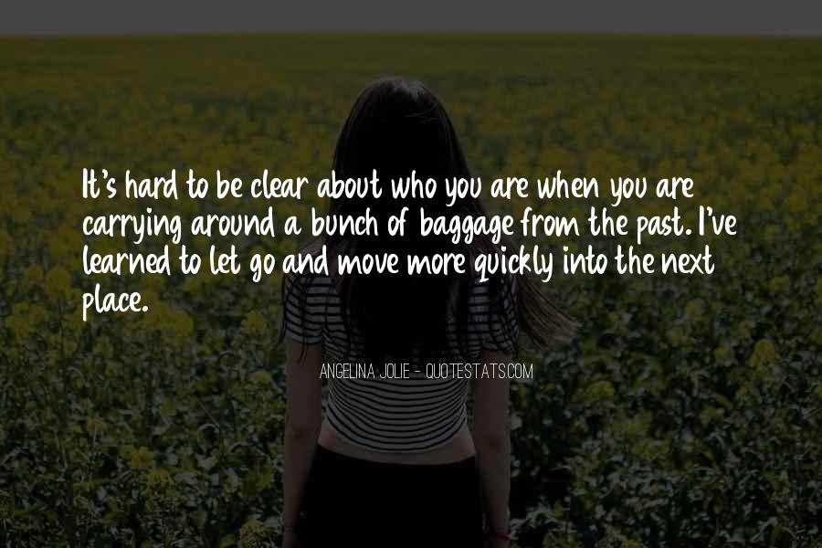 Quotes About Hard To Let You Go #796295