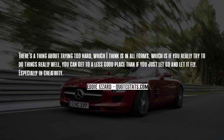 Quotes About Hard To Let You Go #986477