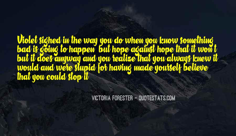 Victoria Forester Quotes #1359798