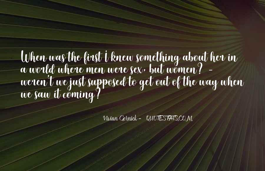 Vivian Gornick Quotes #327798