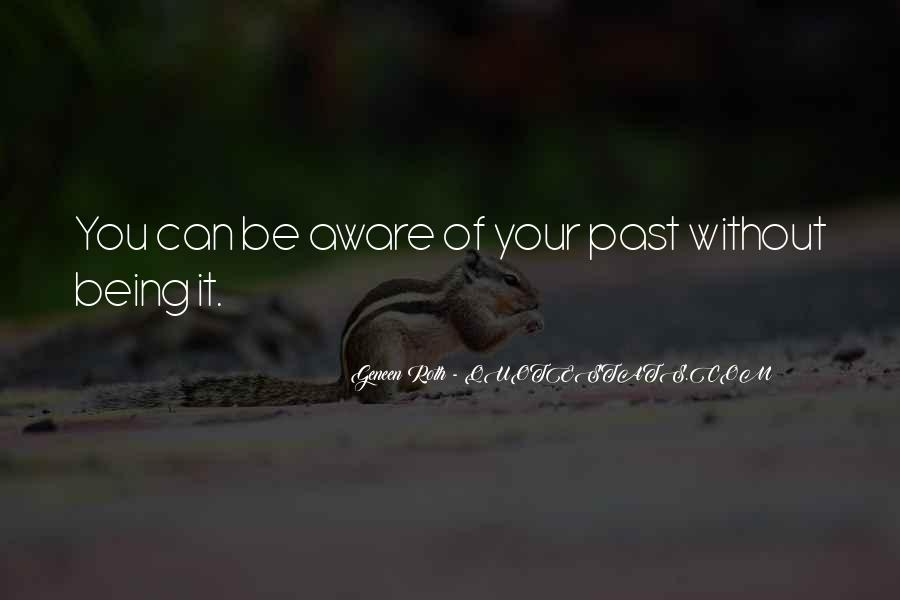 Quotes About Your Past #87332