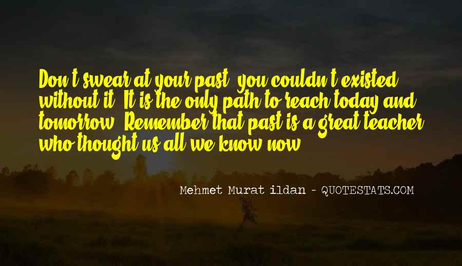 Quotes About Your Past #88621