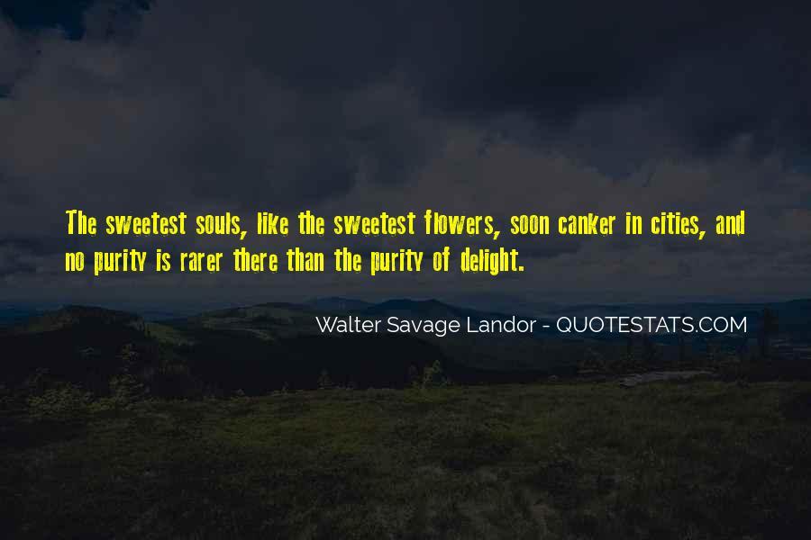 Walter Savage Landor Quotes #524682