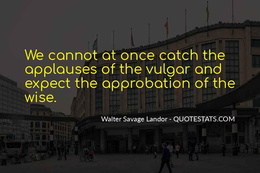 Walter Savage Landor Quotes #589228