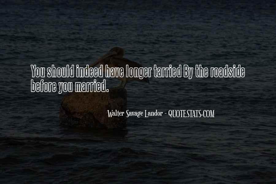 Walter Savage Landor Quotes #602547