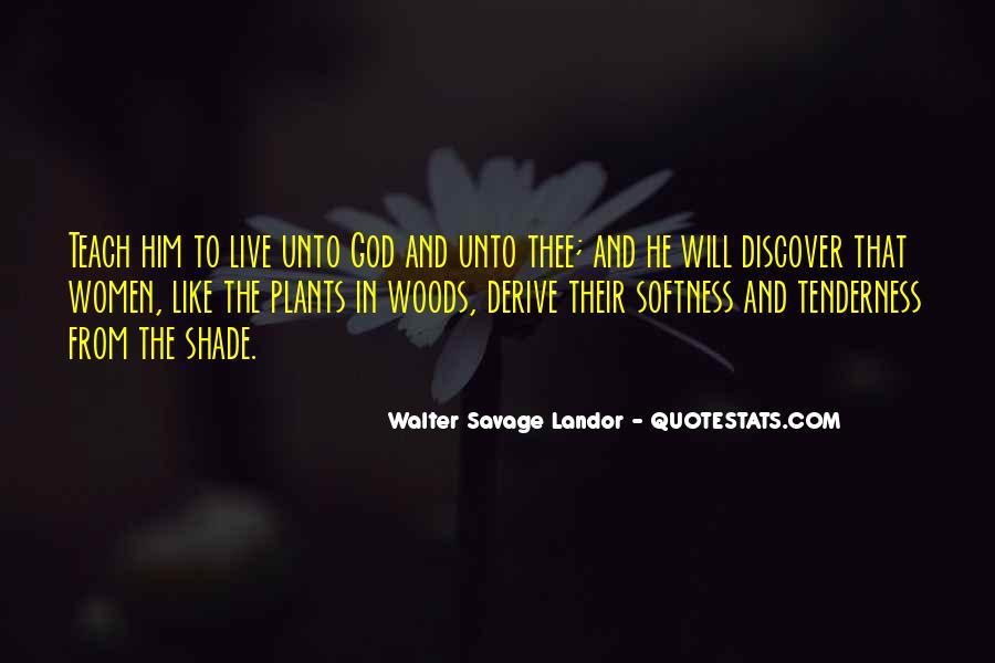 Walter Savage Landor Quotes #732374