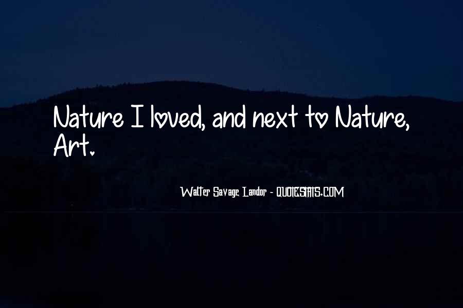 Walter Savage Landor Quotes #799507