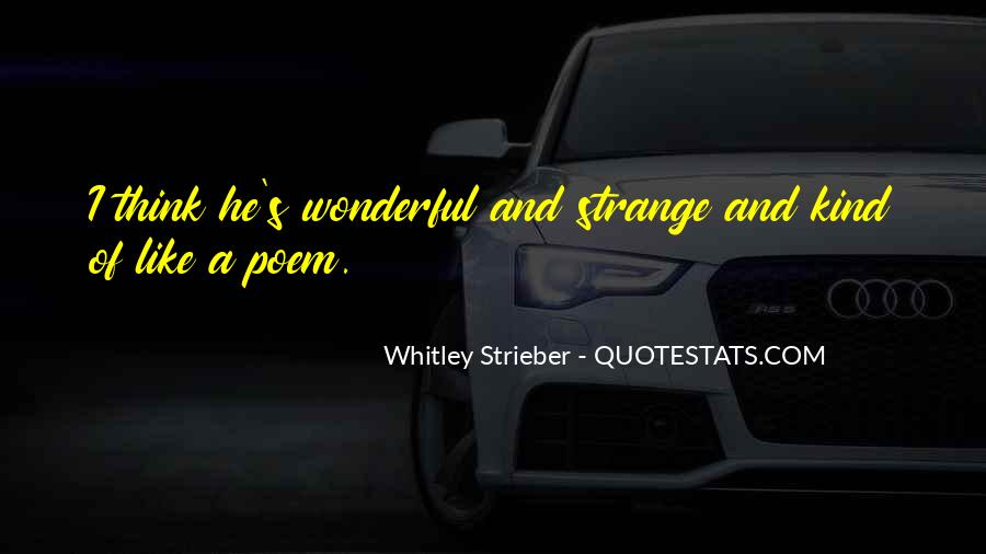 Whitley Strieber Quotes #1037593