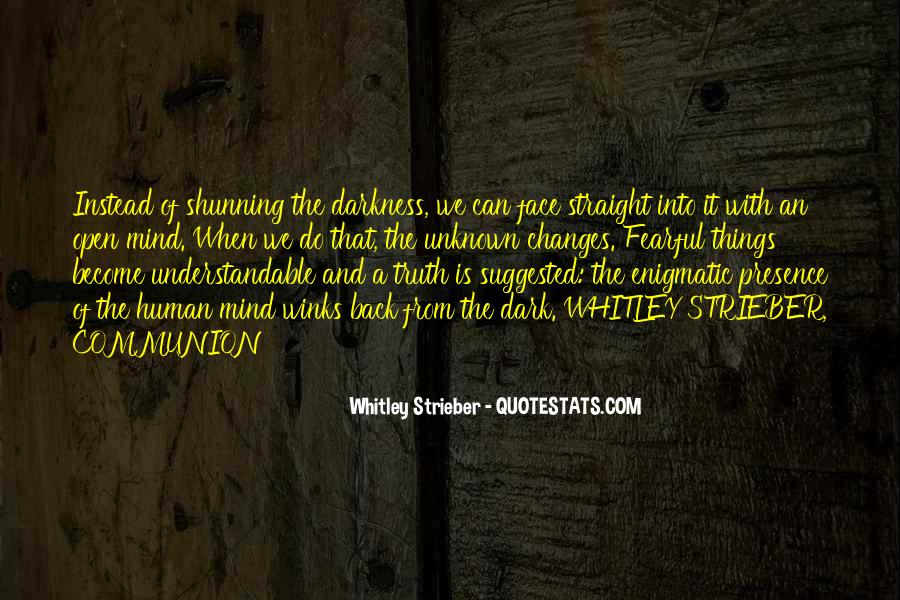 Whitley Strieber Quotes #1044743