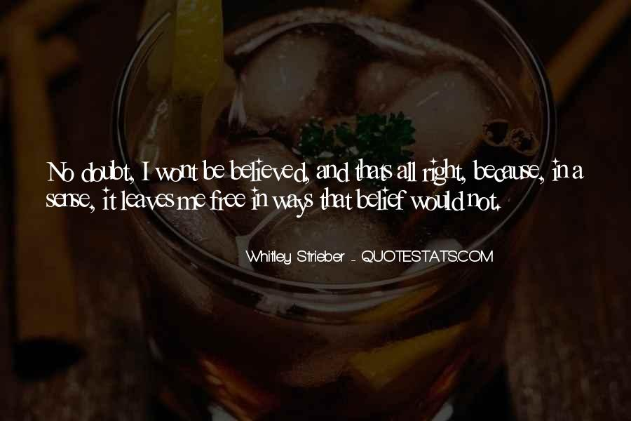 Whitley Strieber Quotes #1288242