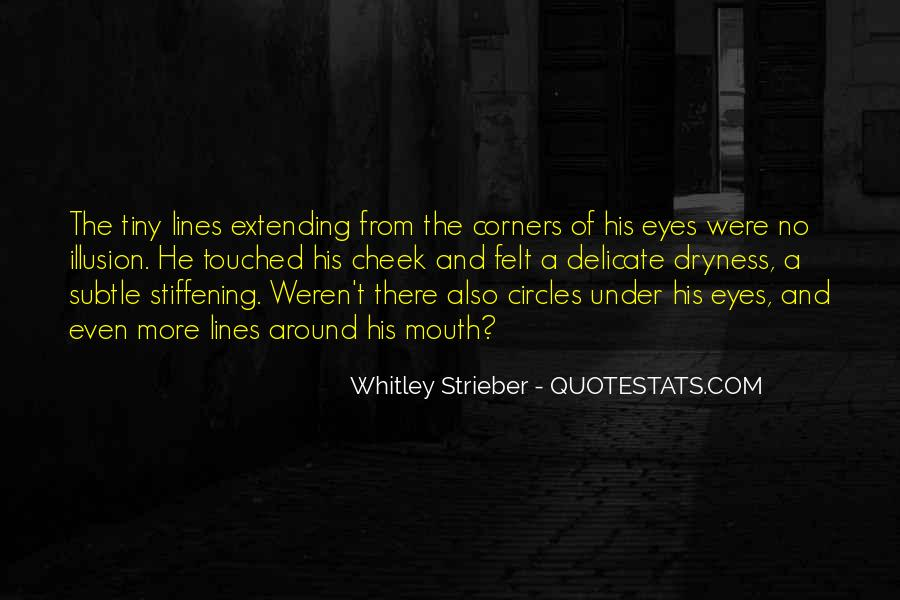 Whitley Strieber Quotes #1468301
