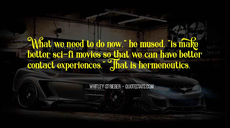 Whitley Strieber Quotes #920953
