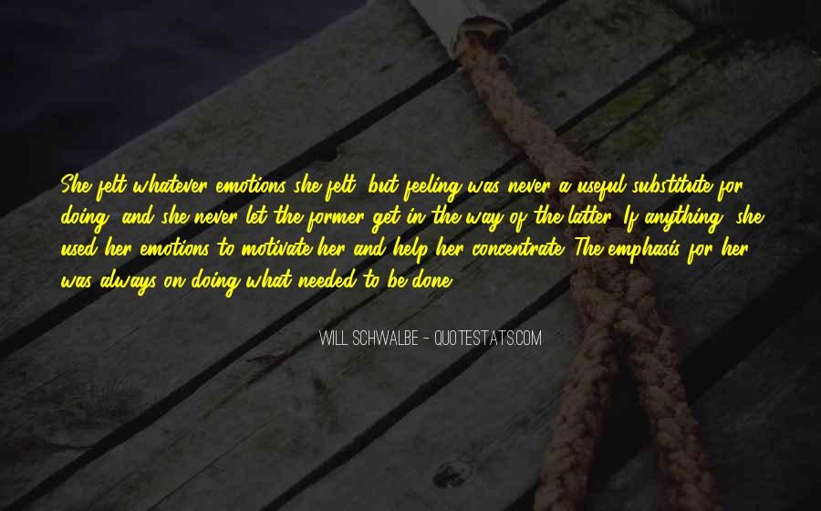 Will Schwalbe Quotes #1018961