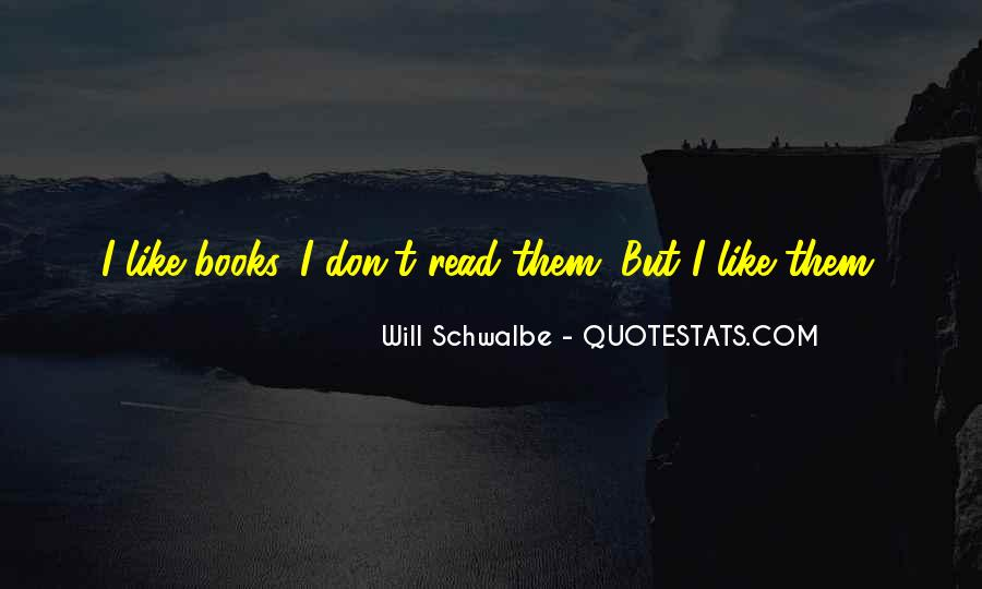 Will Schwalbe Quotes #1301939