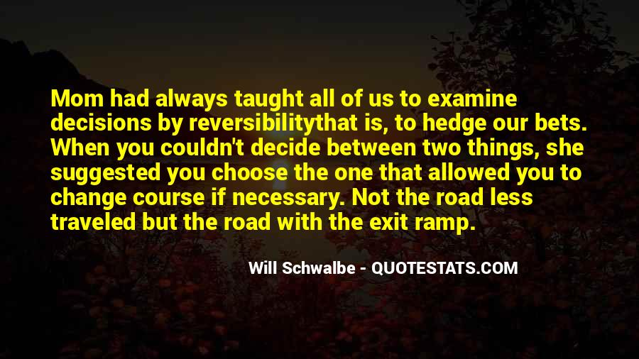 Will Schwalbe Quotes #1337801