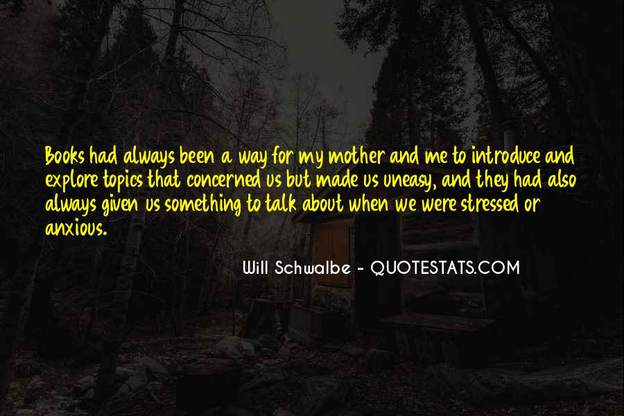 Will Schwalbe Quotes #749201