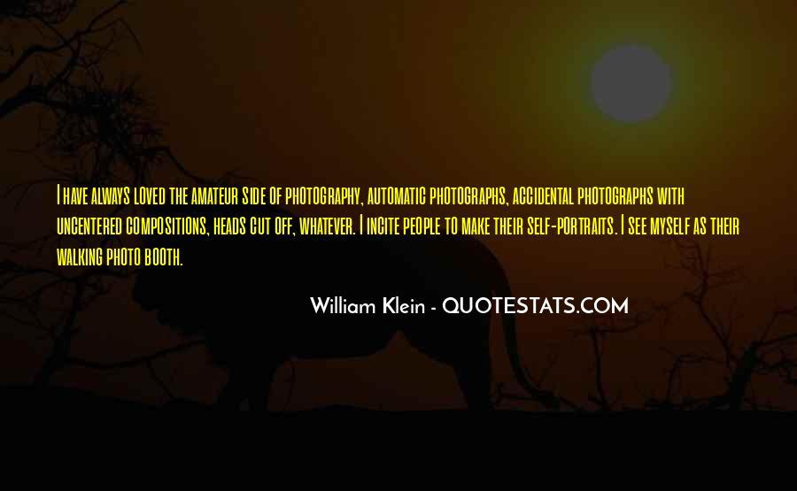 William Klein Quotes #1176352