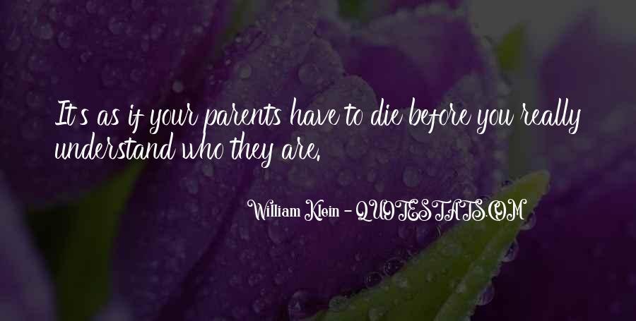 William Klein Quotes #1792869