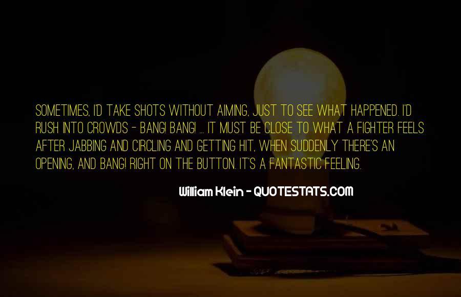 William Klein Quotes #95928