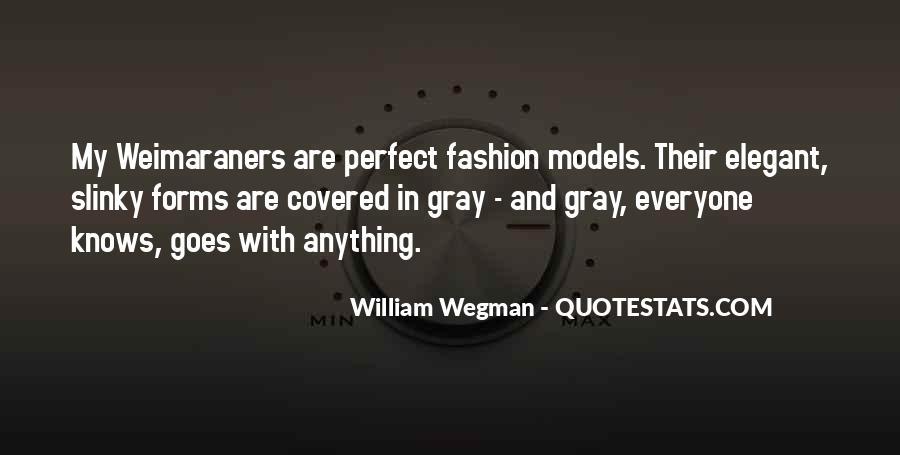 William Wegman Quotes #1522775