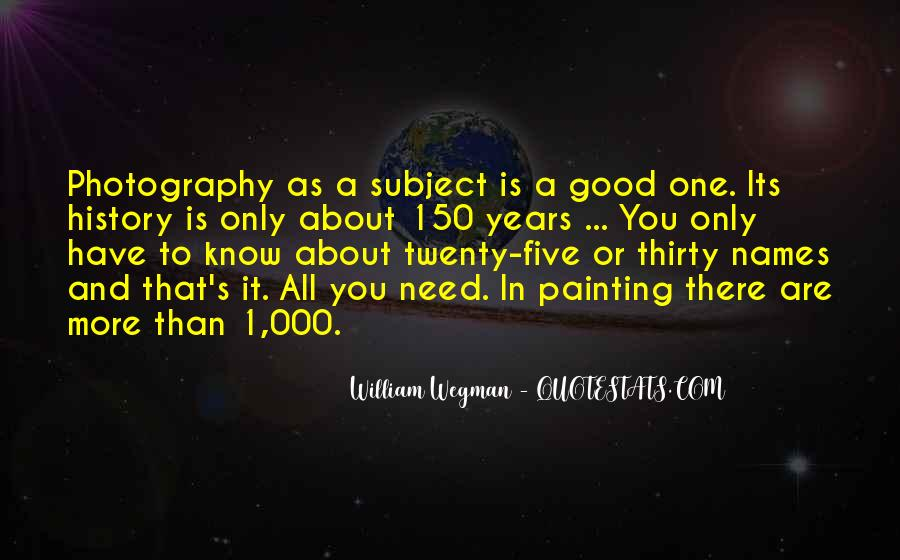 William Wegman Quotes #1601342