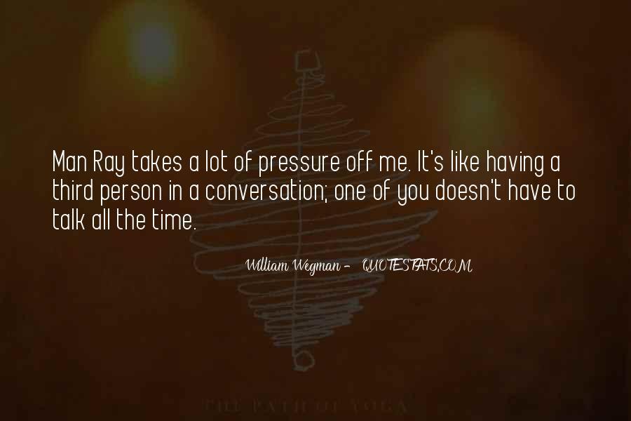 William Wegman Quotes #89055