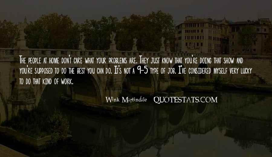 Wink Martindale Quotes #1214317