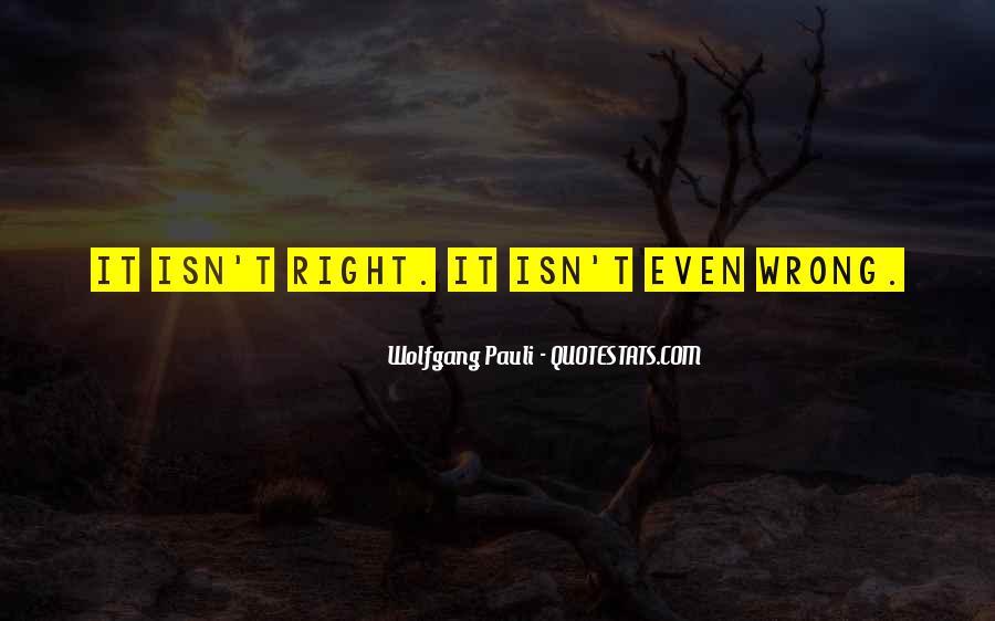 Wolfgang Pauli Quotes #293308