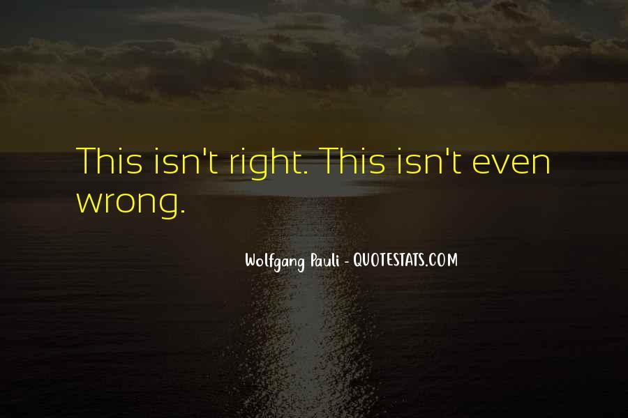 Wolfgang Pauli Quotes #295678